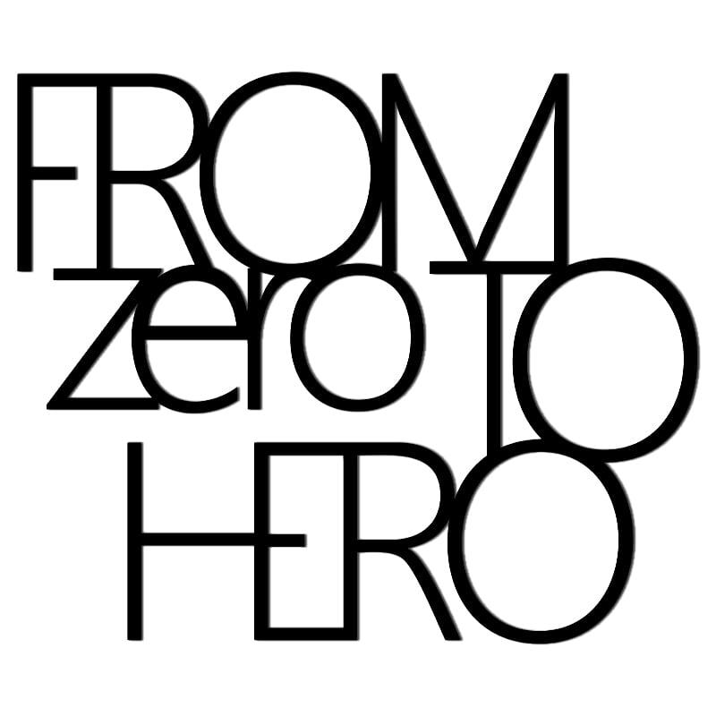 Inscriere pe perete DE LA ZERO LA HERO negru